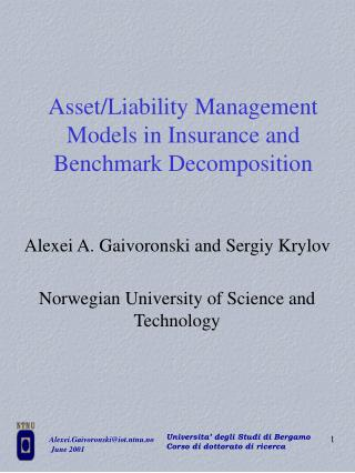 Asset/Liability Management Models in Insurance and Benchmark Decomposition