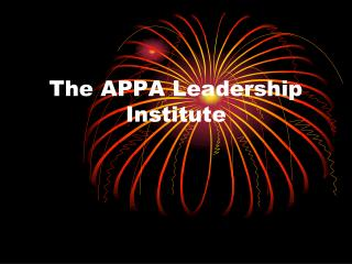 The APPA Leadership Institute