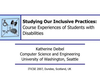 Studying Our Inclusive Practices: Course Experiences of Students with Disabilities
