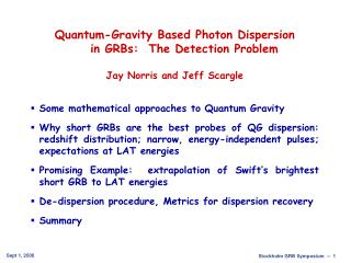 Quantum-Gravity Based Photon Dispersion  in GRBs: The Detection Problem Jay Norris and Jeff Scargle Some mathematical