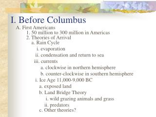 I. Before Columbus