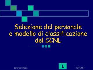 Selezione del personale e modello di classificazione del CCNL