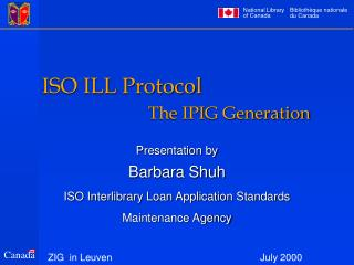 ISO ILL Protocol  The IPIG Generation