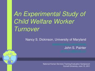 An Experimental Study of Child Welfare Worker Turnover