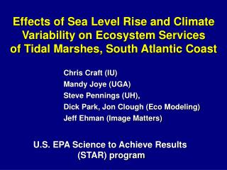 Effects of Sea Level Rise and Climate  Variability on Ecosystem Services  of Tidal Marshes, South Atlantic Coast