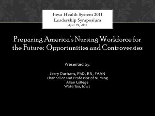 Iowa Health System 2011 Leadership Symposium  April 19, 2011