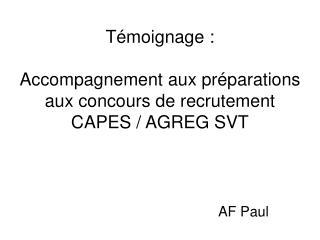 Témoignage :  Accompagnement aux préparations aux concours de recrutement  CAPES / AGREG SVT le zèle du nouveau convert
