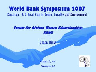 World Bank Symposium 2007  Education:  A Critical Path to Gender Equality  and Empowerment
