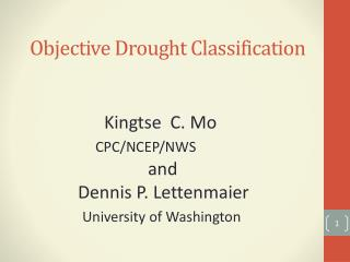 Objective Drought Classification