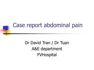 Case report abdominal pain