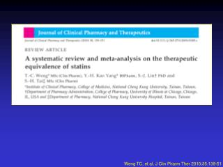 Weng TC, et al.  J Clin Pharm Ther 2010;35:139-51