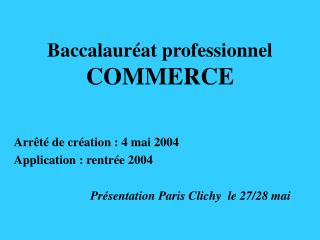 Baccalaur�at professionnel  COMMERCE