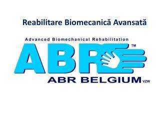 Reabilitare Biomecanică Avansată