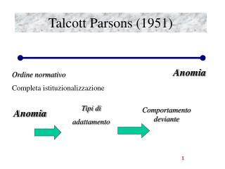 Talcott Parsons (1951)