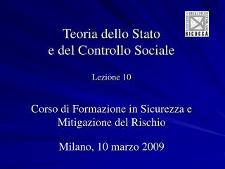 Teoria dello Stato  e del Controllo Sociale Lezione 10