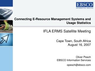 Connecting E-Resource Management Systems and Usage Statistics