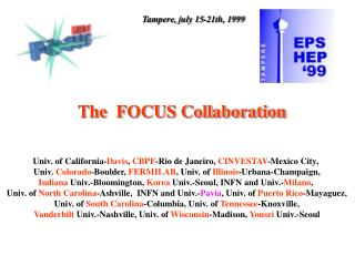 The  FOCUS Collaboration