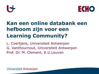 Kan een online databank een hefboom zijn voor een Learning Community?