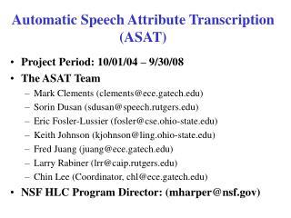 Automatic Speech Attribute Transcription (ASAT)