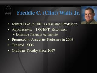 Freddie C. (Clint) Waltz Jr.