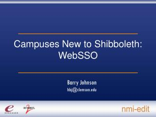 Campuses New to Shibboleth: WebSSO