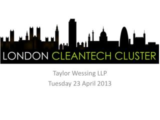 Taylor  Wessing  LLP Tuesday 23 April 2013