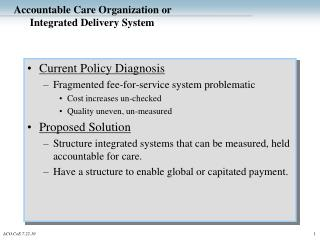 Accountable Care Organization or Integrated Delivery System