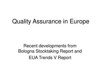 Quality Assurance in Europe