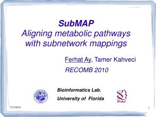 SubMAP Aligning metabolic pathways  with  subnetwork  mappings