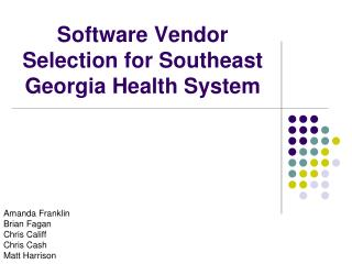 Software Vendor Selection for Southeast Georgia Health System
