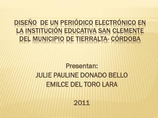 DISEÑO  DE UN PERIÓDICO ELECTRÓNICO EN LA INSTITUCIÓN EDUCATIVA SAN CLEMENTE DEL MUNICIPIO DE TIERRALTA- CÓRDOBA