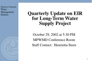 Quarterly Update on EIR for Long-Term Water Supply Project
