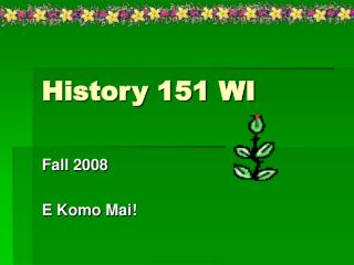 History 151 WI