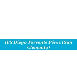 IES Diego Torrente Pérez (San Clemente)