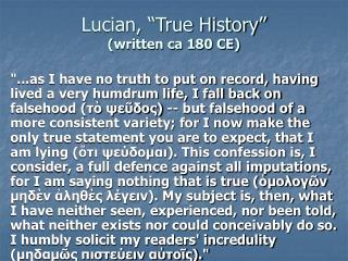 """Lucian, """"True History"""" (written ca 180 CE)"""