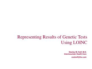 Representing Results of Genetic Tests Using LOINC