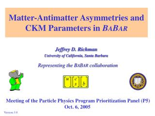 Matter-Antimatter Asymmetries and CKM Parameters in  B A B AR
