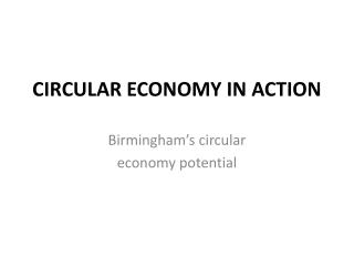 CIRCULAR ECONOMY IN ACTION