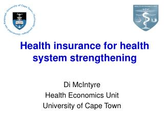 Health insurance for health system strengthening
