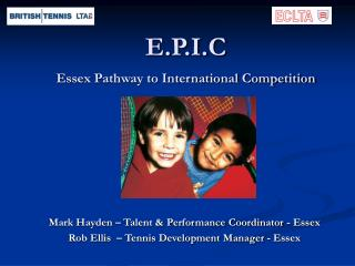 E.P.I.C Essex Pathway to International Competition