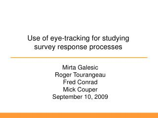 Use of eye-tracking for studying survey response processes