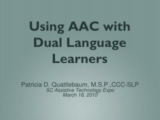 Using AAC with Dual Language Learners