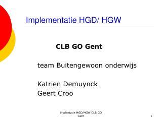 Implementatie HGD/ HGW