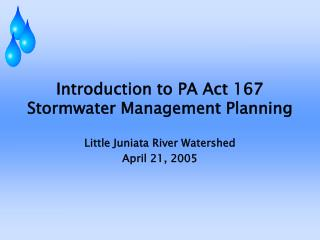Introduction to PA Act 167 Stormwater Management Planning