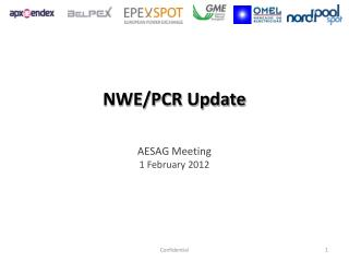 NWE/PCR Update AESAG Meeting 1 February 2012
