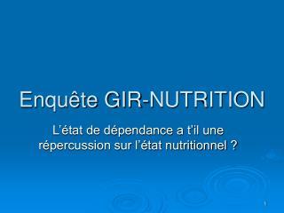 Enquête GIR-NUTRITION