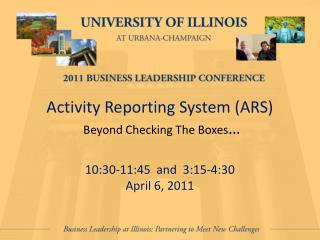 Activity Reporting System (ARS) Beyond Checking The Boxes …