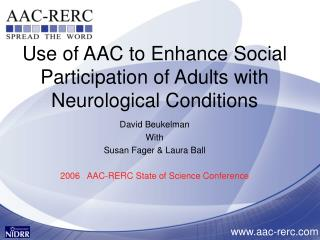 Use of AAC to Enhance Social Participation of Adults with Neurological Conditions