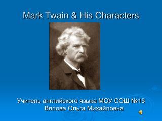 Mark Twain & His Characters
