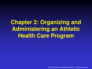 Chapter 2: Organizing and Administering an Athletic Health Care Program
